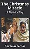 The Christmas Miracle: A Nativity Play