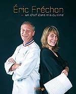 Un chef dans ma cuisine d'Éric Fréchon
