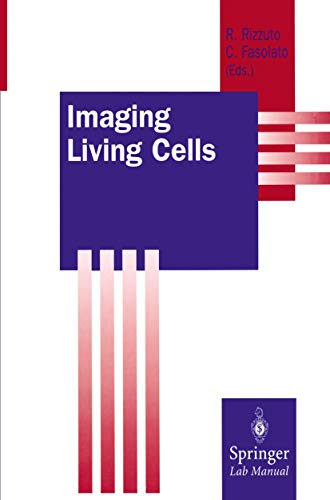 Imaging Living Cells (Springer Lab Manuals)