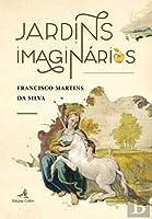 Jardins Imaginários (Portuguese Edition)