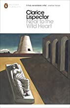 Near to the Wild Heart by Lispector, Clarice (2014) Paperback