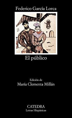 El Publico por Garcàa Lorca, Federico