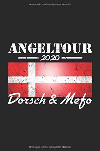 Angeltour 2020 - Dorsch und MeFo: Angler Tagebuch zum Dorsch und Meerforellen Angeln in Dänemark - 100 Seiten 6'' x 9'' (15,24cm x 22,86cm) DIN A5 Kariert