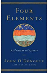 Four Elements: Reflections on Nature Kindle Edition