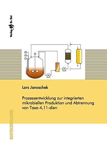 Prozessentwicklung zur integrierten mikrobiellen Produktion und Abtrennung von Taxa-4,11-dien (Biotechnologie)