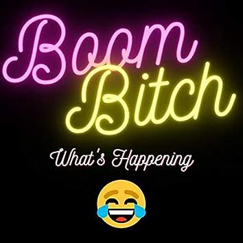 Boom Bitch