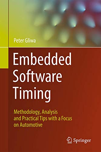 Embedded Software Timing: Methodology, Analysis and Practical Tips with a Focus on Automotive