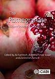 The Pomegranate: Botany, Production and Uses