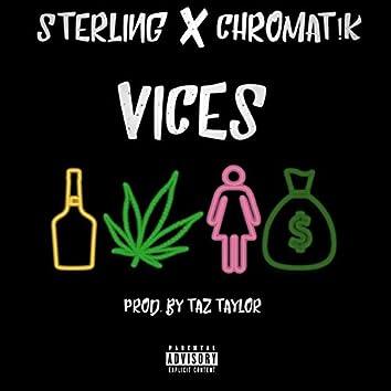 Vices (feat. Chromat!k)
