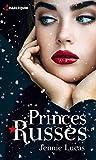 Princes russes - L'amant de Saint-Pétersbourg - Un délicieux contrat
