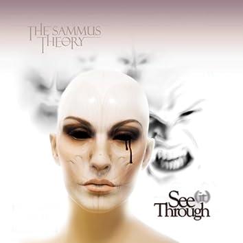 See (it) Through