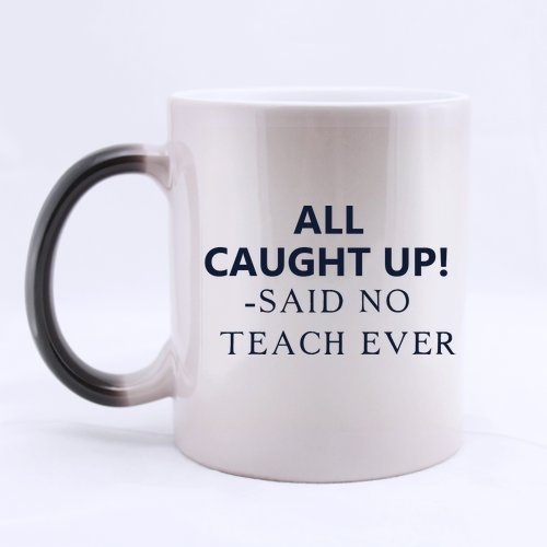 Regalos de Navidad para profesores Día del Maestro Regalos divertidos Saying all pilled up! -said no Teach ever 100% cerámica 11oz Morphing taza