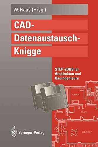 [(CAD-Datenaustausch-Knigge)] [Edited by Wolfgang Haas] published on (July, 2012)