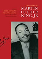 The Papers of Martin Luther King, Jr.: Rediscovering Precious Values July 1951-November 1955