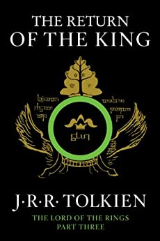 The Return of the King: Being the Third Part of the Lord of the Rings by [J.R.R. Tolkien]
