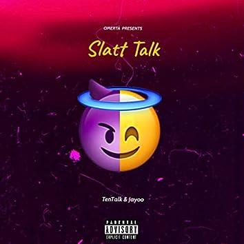 Slatt Talk