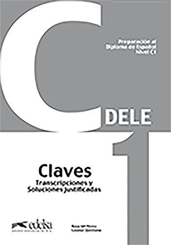 Preparación al DELE C1 - libro de claves [Lingua spagnola]: Claves - C1