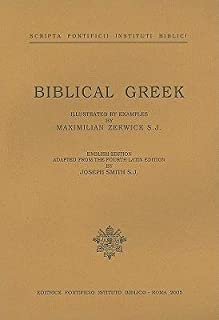 [(Biblical Greek: Illustrated with Examples)] [Author: Max Zerwick] published on (December, 1998)