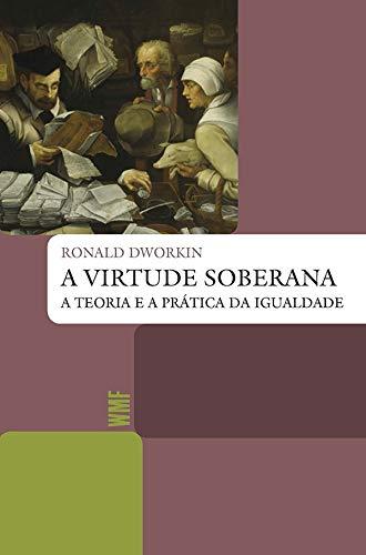 A virtude soberana: A teoria e a prática da igualdade