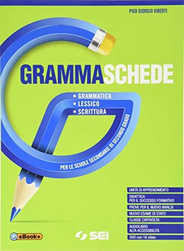 Grammaschede. Con Lessico e Schemi e tabelle. Per le Scuole superiori. Con e-book. Con espansione online. Con DVD-ROM