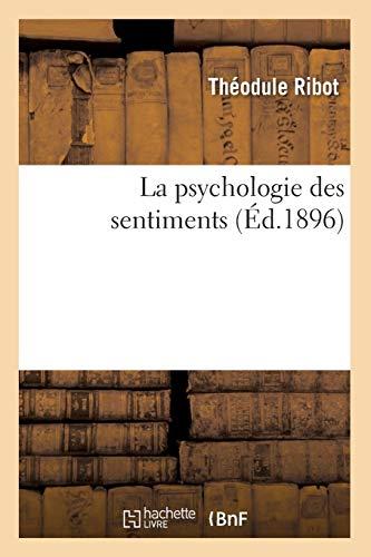 La psychologie des sentiments (Éd.1896)
