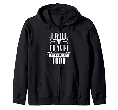 I Will Travel For Food - Table And Chairs Funny Kapuzenjacke