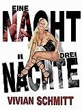 Vivian Schmitt in 1 Nacht 3 Nächte
