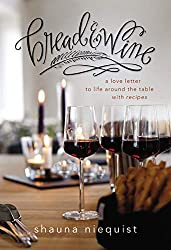 A book for food lovers - Bread & Wine by Shauna Niequist