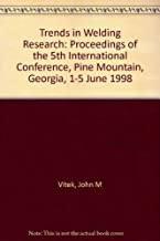 Trends in Welding Research: Proceedings of the 5th International Conference