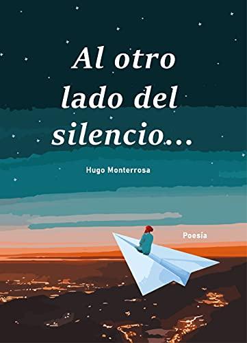 Al otro lado del silencio (Spanish Edition)