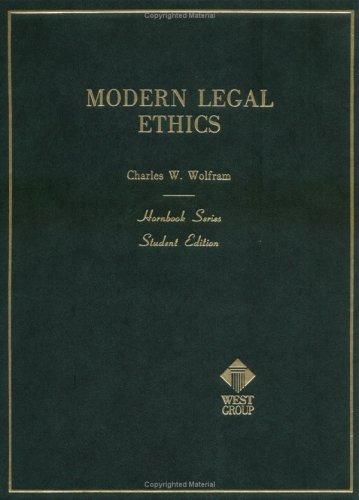 Modern Legal Ethics (Hornbook Series)