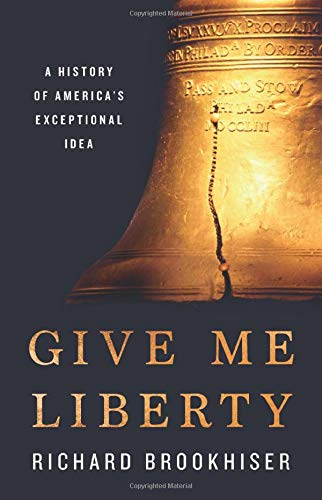 Image of Give Me Liberty: A History of America's Exceptional Idea