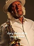 Gary Bartz invite Kirk Lightsey Trio à Jazz à Foix