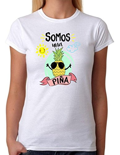 Camiseta Somos una Piña. Camiseta de Mujer para Feria, Fiestas, depedidas de Soltera, Bodas. Divertida (XL)