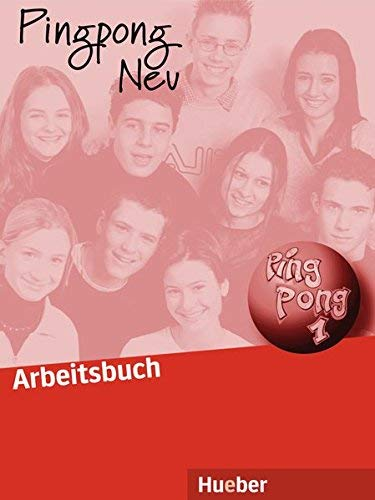Pingpong Neu: Arbeitsbuch 1 by Gabriele Matthes Cornelia Gruter Angela Elasser(2000-11-30)