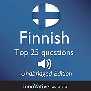Learn Finnish - Top 25 Finnish Questions You Need to Know: Lessons 1-25 cover art