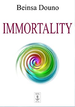 [Beinsa Douno]のImmortality (English Edition)