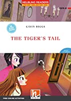 The Tiger's Tail, Class Set: Helbling Readers Red Series / Level 1 (A1)