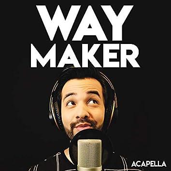 Way Maker (Acapella)