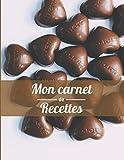 Mon carnet de Recettes: Mon carnet de Recettes : 100 pages à remplir de recettes familiales, un...
