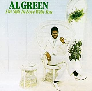 I'm Still In Love With You [Audio CD] Green, Al