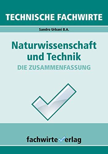 Technische Fachwirte: Naturwissenschaft und Technik (Technische Fachwirte: Technische Qualifikationen)
