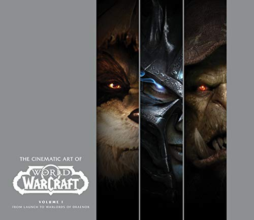 Solano, G: Cinematic Art of World of Warcraft: Volume 1 (The Cinematic Art of World of Warcraft, Band 1)