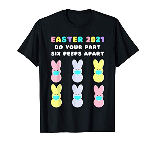 Funny Easter Bunny Peeps Face Mask Quarantine Tee Shirt 2021 T-Shirt