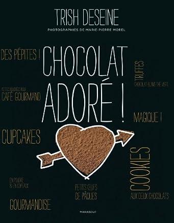 Chocolat adoré !