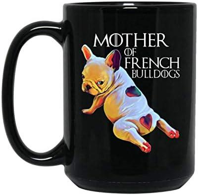 French Bulldog Mug French Bulldog Gifts Frenchie Gifts Coffee Mug For Women Girls French Bulldog Mom Mother Of French Bulldogs Kitchen Dining