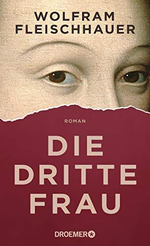 Buchseite und Rezensionen zu 'Die dritte Frau: Roman' von Wolfram Fleischhauer