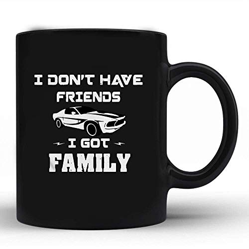 N\A No Tengo Amigos, Tengo Familia Paul Walker Fast and Furious s - Regalo Taza