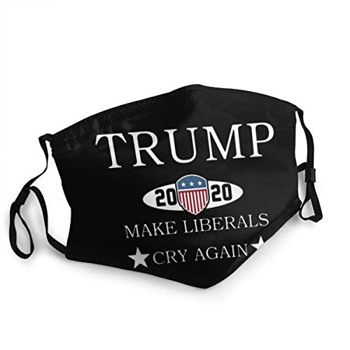 LKQTH Trump 2020 Make Liberals Cry Again Safety Schutz des Gesichts Reusable Maske Windproof Face Cover