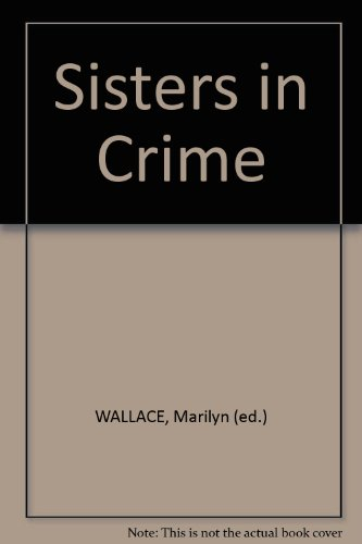 Sisters in Crime 4 - Book #4 of the Sisters in Crime